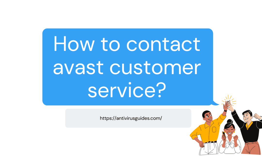 How to contact avast customer service?